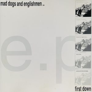 Mad Dogs And Englishmen.. E.P.